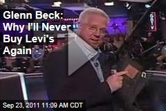 Glenn Beck: Because of New Levi's Ad, I Will Never Buy Levi's Jeans Again