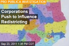 Corporations Push to Influence Redistricting