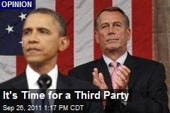 It's Time for a Third Party