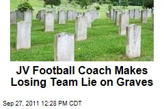 JV Football Coach Jim Marsh Makes Losing Team Lie on Graves for Inspiration