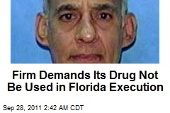 Firm Demands Its Drug Not Be Used in Florida Execution
