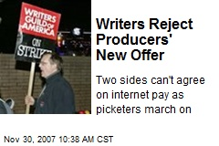 Writers Reject Producers' New Offer