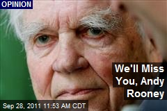 We'll Miss You, Andy Rooney
