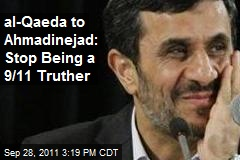 al-Qaeda to Ahmadinejad: Stop Being a 9/11 Truther