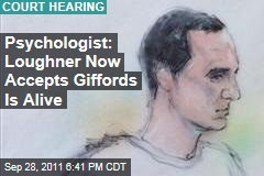 Psychologist Christina Pietz: Jared Lee Loughner Now Accepts Gabrielle Giffords Is Alive