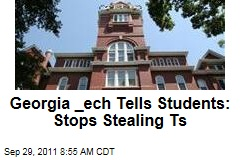 Georgia Tech Pleads With Students to Stop Stealing T's Around Campus