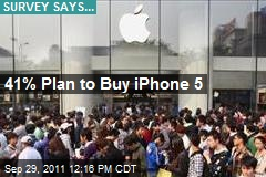 41% Plan to Buy iPhone 5