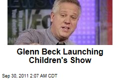 Glenn Beck Launches Children's Show 'Liberty Treehouse' on GBTV