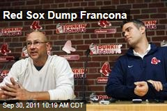Boston Red Sox Fire Manager Terry Francona: Boston Globe