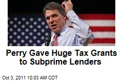 Rick Perry Gave Huge Tax Grants to Subprime Lenders Countrywide, Washington Mutual