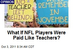 What If NFL Players Were Paid Like Teachers?