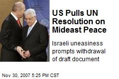 US Pulls UN Resolution on Mideast Peace