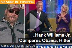 Hank Williams Jr. Compares Obama, Hitler