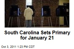 South Carolina Sets Primary for January 21