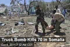 Truck Bomb Kills 70 in Somalia