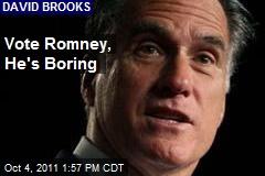 Vote Romney, He's Boring