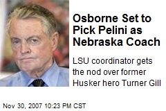 Osborne Set to Pick Pelini as Nebraska Coach