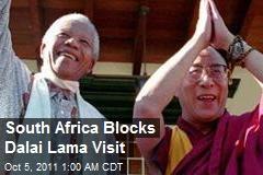 South Africa Blocks Dalai Lama Visit