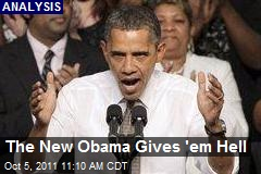 The New Obama Gives 'em Hell