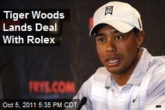Tiger Woods Lands Deal With Rolex