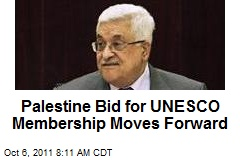 Palestine Bid for UNESCO Membership Moves Forward