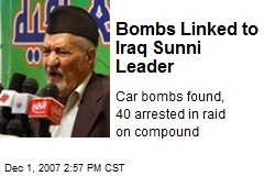 Bombs Linked to Iraq Sunni Leader