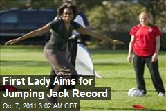 First Lady Aims for Jumping Jack Record