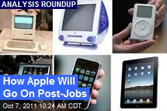 How Apple Will Go On Post-Jobs