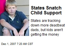 States Snatch Child Support