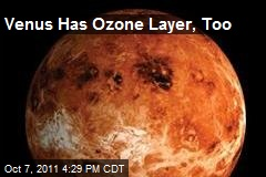 Venus Has Ozone Layer, Too