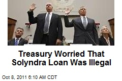 Treasury Worried Solyndra Loan Might Be Illegal