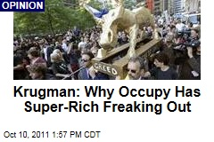 Paul Krugman: Why Occupy Wall Street Protests Have Super-Rich Freaking Out