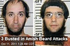3 Busted in Amish Beard Attacks