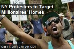 NY Protesters to Target Millionaires' Homes