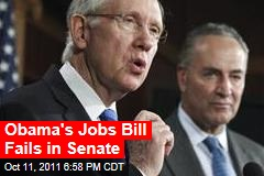 Obama's Jobs Bill Fails in Senate