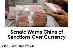 Senate Warns China of Sanctions Over Currency