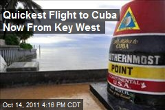 Quickest Flight to Cuba Now From Key West
