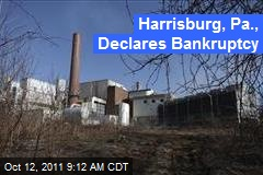 Harrisburg, Pa., Declares Bankruptcy
