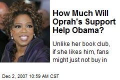 How Much Will Oprah's Support Help Obama?