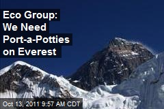 Eco Group: We Need Port-a-Potties on Everest