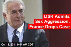 French Prosecutor Drops Dominique Strauss-Kahn Case