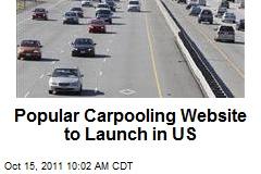 Popular Carpooling Website to Launch in US