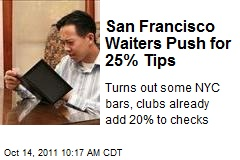 San Francisco Waiters Push for 25% Tips