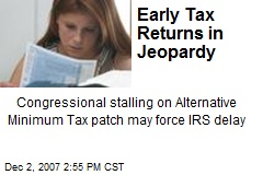 Early Tax Returns in Jeopardy