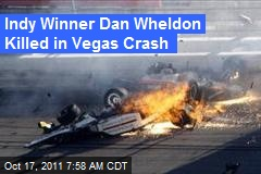 Indy Winner Dan Wheldon Killed in Vegas Crash