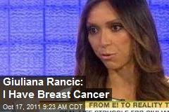 Giuliana Rancic: I Have Breast Cancer