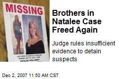 Brothers in Natalee Case Freed Again