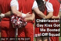 Cheerleader: Gay Kiss Got Me Booted Off Squad