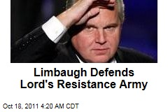 Rush Limbaugh Defends Lord's Resistance Army