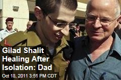 Israel-Palestine Prisoner Exchange: Gilad Shalit Healing After Isolation, Says Father